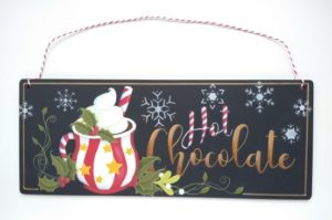 Festive hand painted wall hanging, hot chocolate in red and white striped mug and the words hot chocolate.